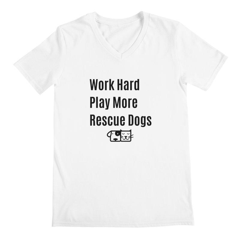 Work Hard Men's V-Neck by FPAS's Artist Shop