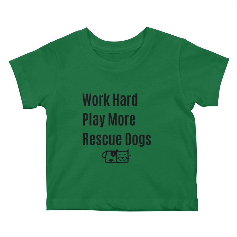 Work Hard Kids Baby T-Shirt by FPAS's Artist Shop