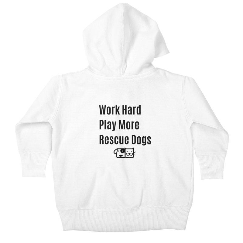 Work Hard Kids Baby Zip-Up Hoody by FPAS's Artist Shop