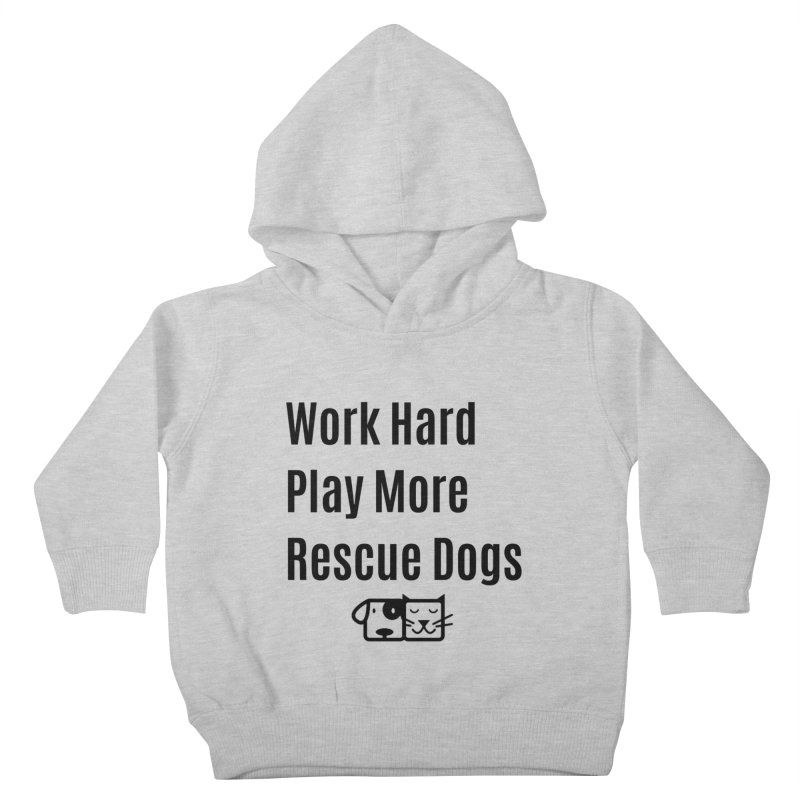 Work Hard Kids Toddler Pullover Hoody by FPAS's Artist Shop