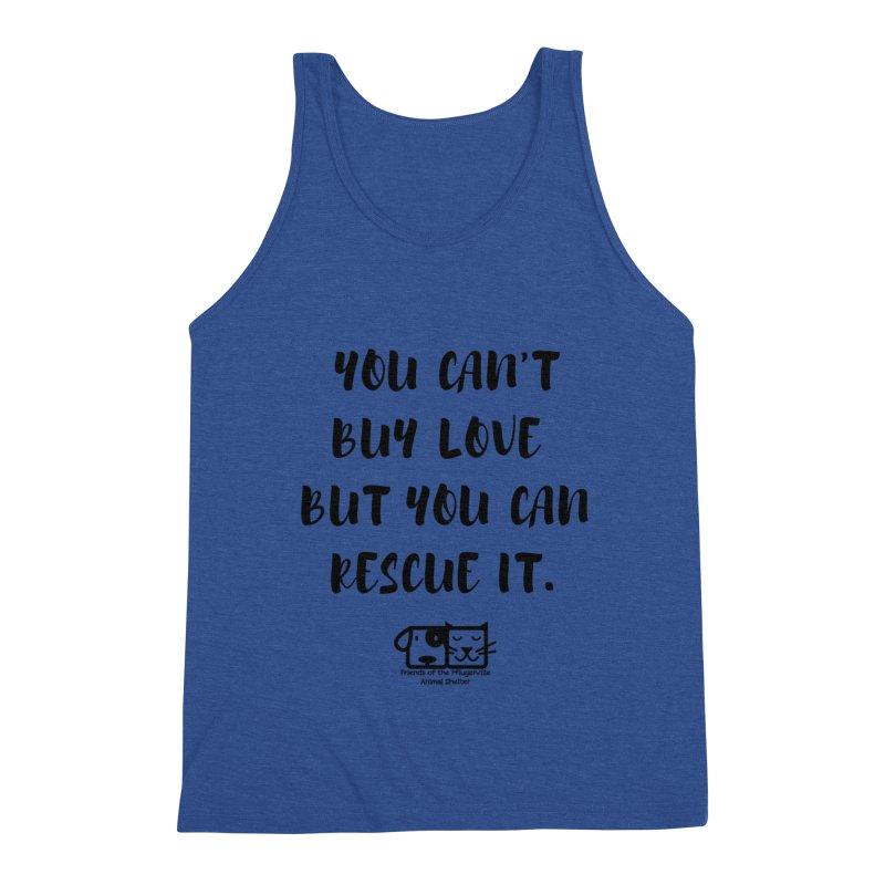 Can't Buy Love Men's Tank by FPAS's Artist Shop
