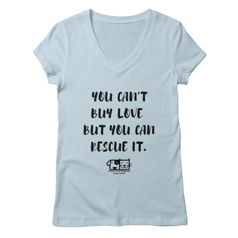Can't Buy Love Women's V-Neck by FPAS's Artist Shop