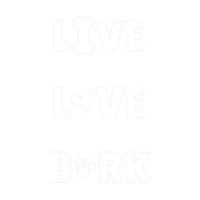 Live Love Bark by FPAS's Artist Shop
