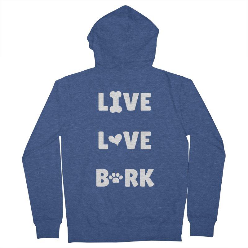 Live Love Bark Women's Zip-Up Hoody by FPAS's Artist Shop