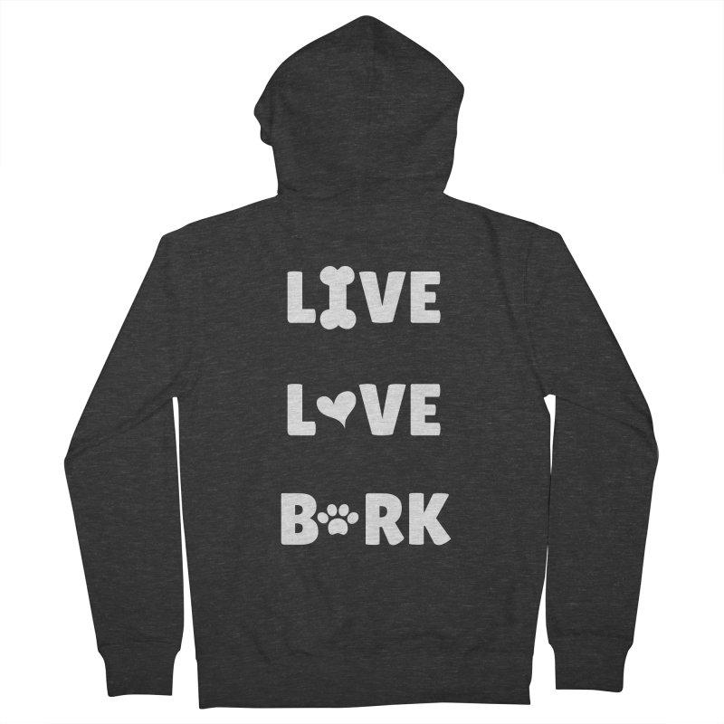 Live Love Bark Men's Zip-Up Hoody by FPAS's Artist Shop