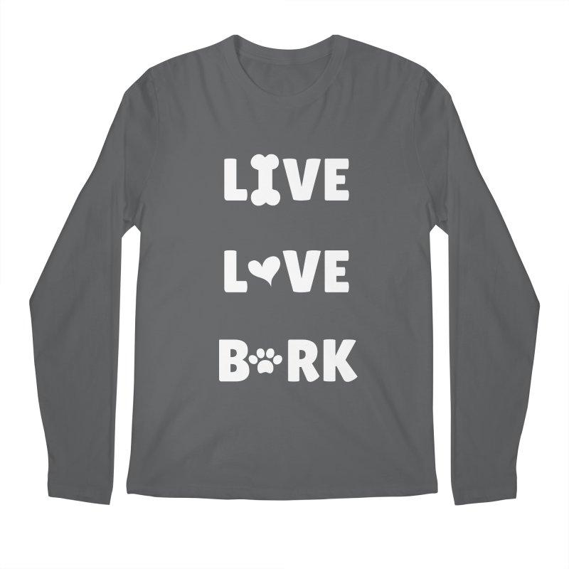 Live Love Bark Men's Longsleeve T-Shirt by FPAS's Artist Shop