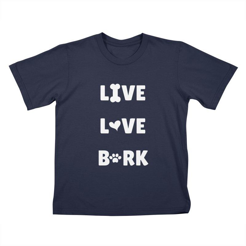 Live Love Bark Kids T-Shirt by FPAS's Artist Shop