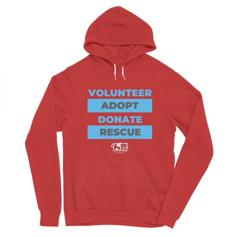 Volunteer Adopt Donate Rescue Men's Pullover Hoody by FPAS's Artist Shop