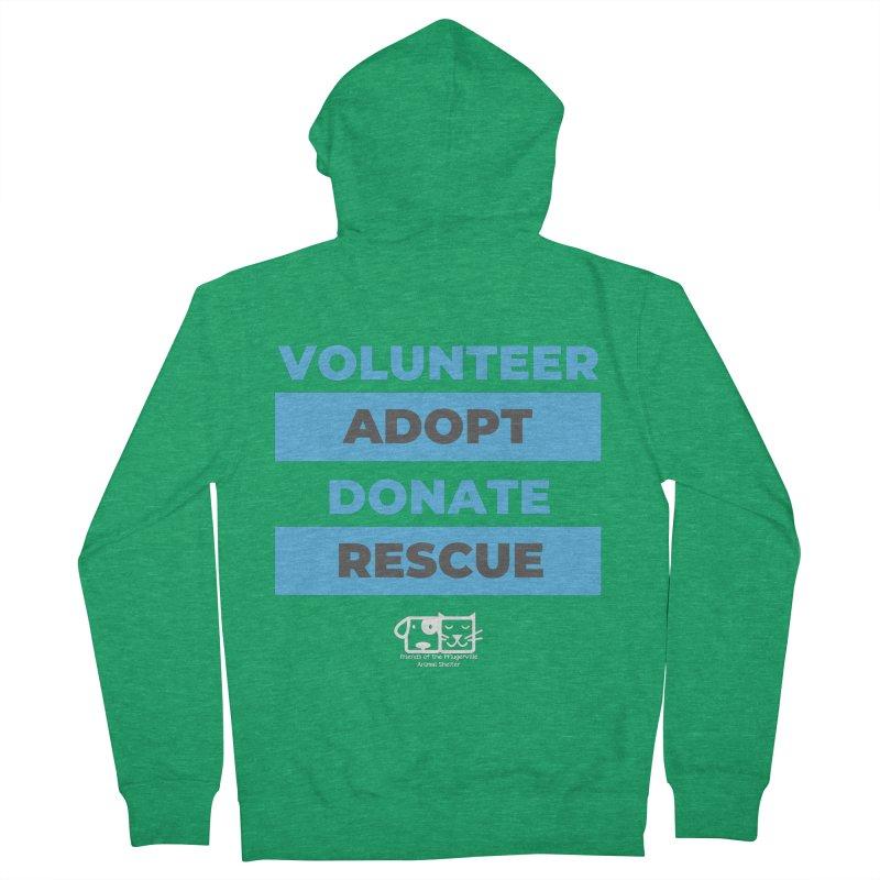 Volunteer Adopt Donate Rescue Men's Zip-Up Hoody by FPAS's Artist Shop