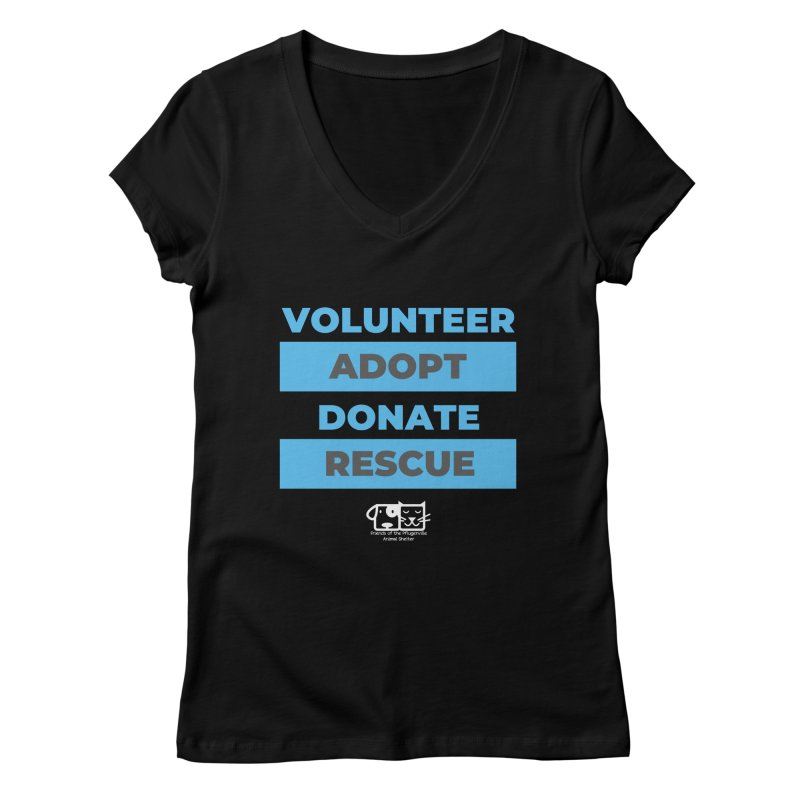 Volunteer Adopt Donate Rescue Women's V-Neck by FPAS's Artist Shop