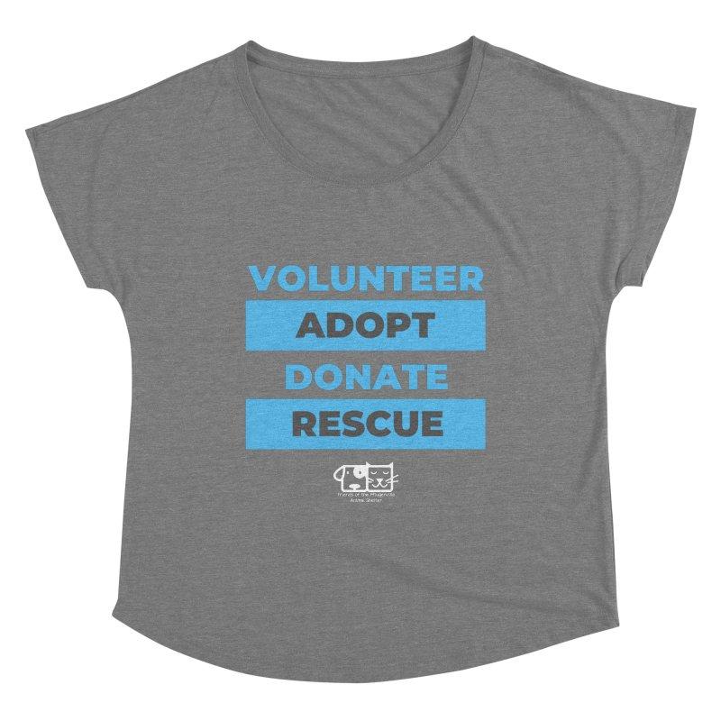 Volunteer Adopt Donate Rescue Women's Scoop Neck by FPAS's Artist Shop