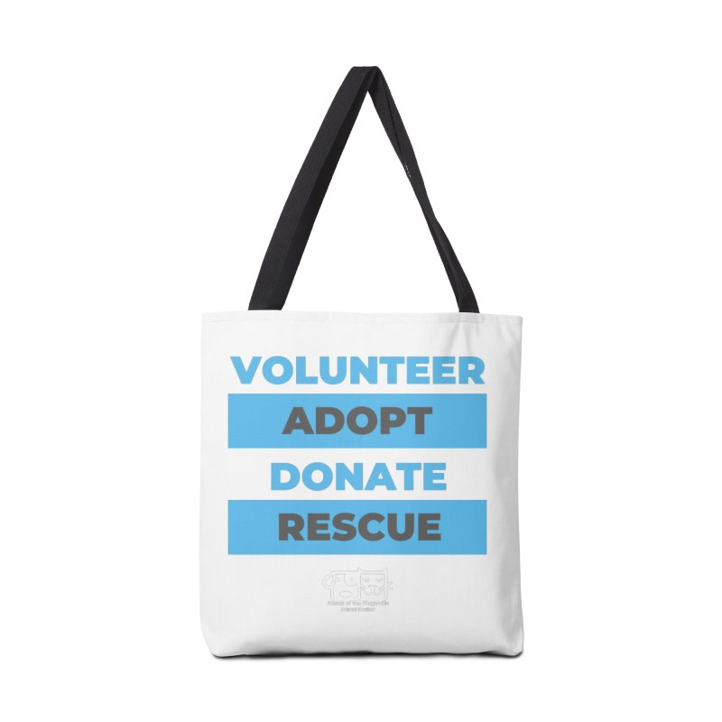 Volunteer Adopt Donate Rescue Accessories Bag by FPAS's Artist Shop