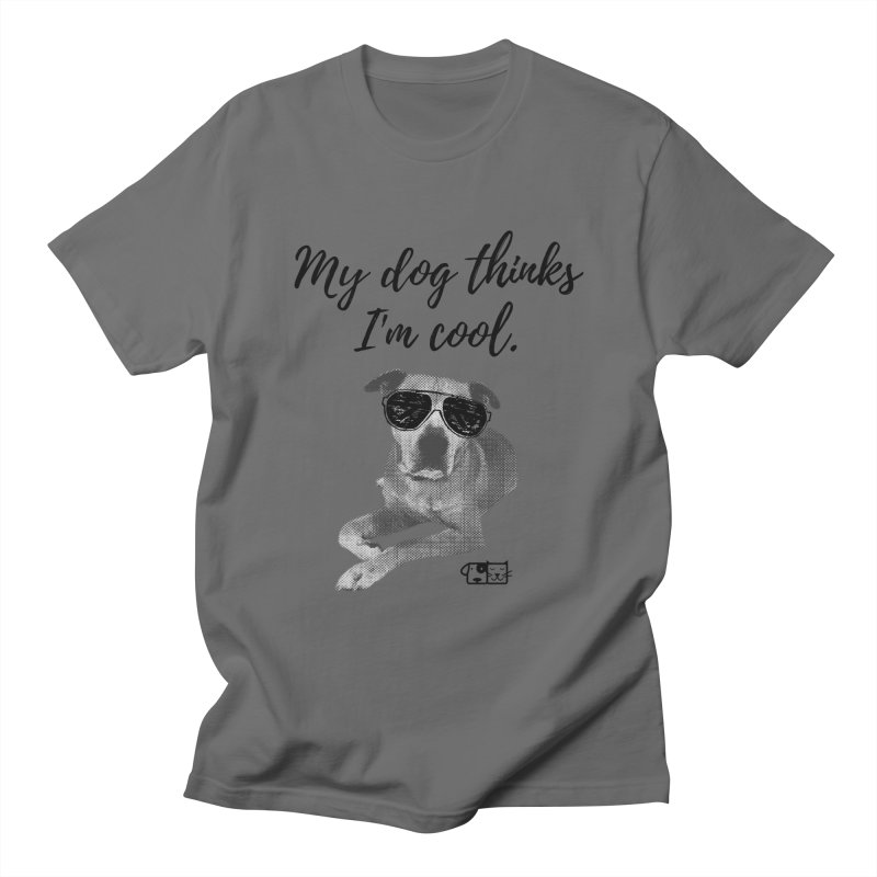 My Dog Thinks I'm Cool - Leroy Men's T-Shirt by FPAS's Artist Shop