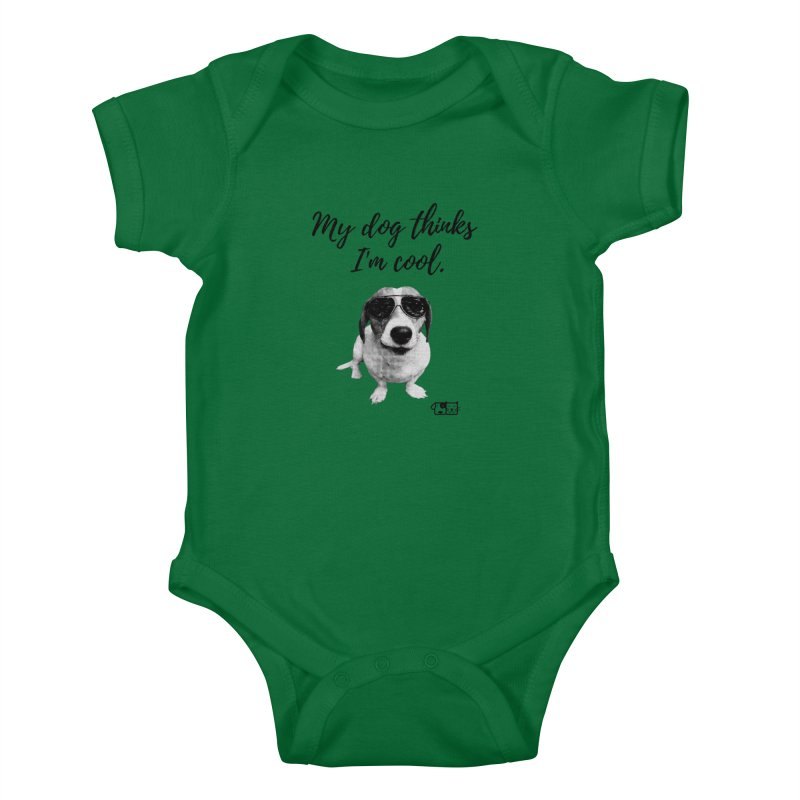 My Dog Thinks I'm Cool - Cooper Kids Baby Bodysuit by FPAS's Artist Shop