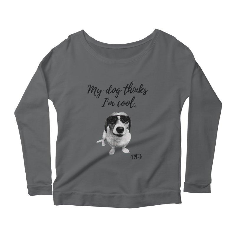 My Dog Thinks I'm Cool - Cooper Women's Longsleeve T-Shirt by FPAS's Artist Shop