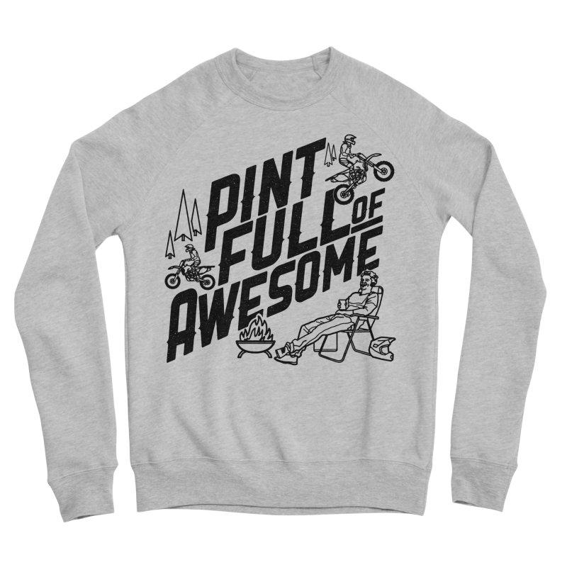 Pint Full Of Awesome - Campfire Men's Sponge Fleece Sweatshirt by Full Pint Media Group's Shop