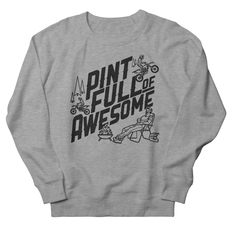 Pint Full Of Awesome - Campfire Men's French Terry Sweatshirt by Full Pint Media Group's Shop