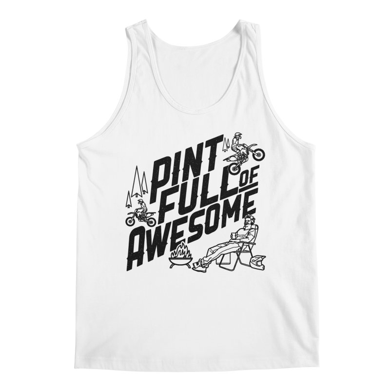 Pint Full Of Awesome - Campfire Men's Tank by Full Pint Media Group's Shop