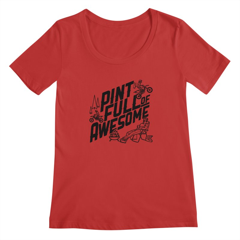 Pint Full Of Awesome - Campfire Women's Regular Scoop Neck by Full Pint Media Group's Shop