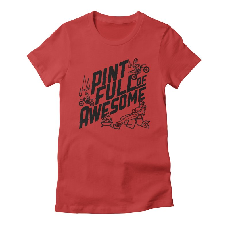 Pint Full Of Awesome - Campfire Women's Fitted T-Shirt by Full Pint Media Group's Shop