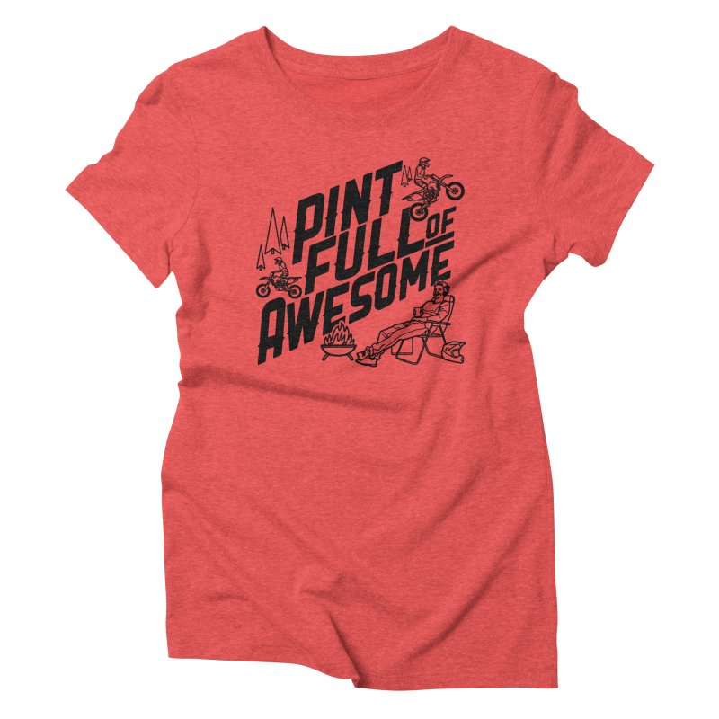 Pint Full Of Awesome - Campfire                         Women's Triblend T-Shirt by Full Pint Media Group's Shop