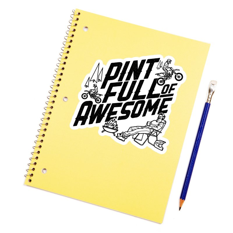 Pint Full Of Awesome - Campfire Accessories Sticker by Full Pint Media Group's Shop