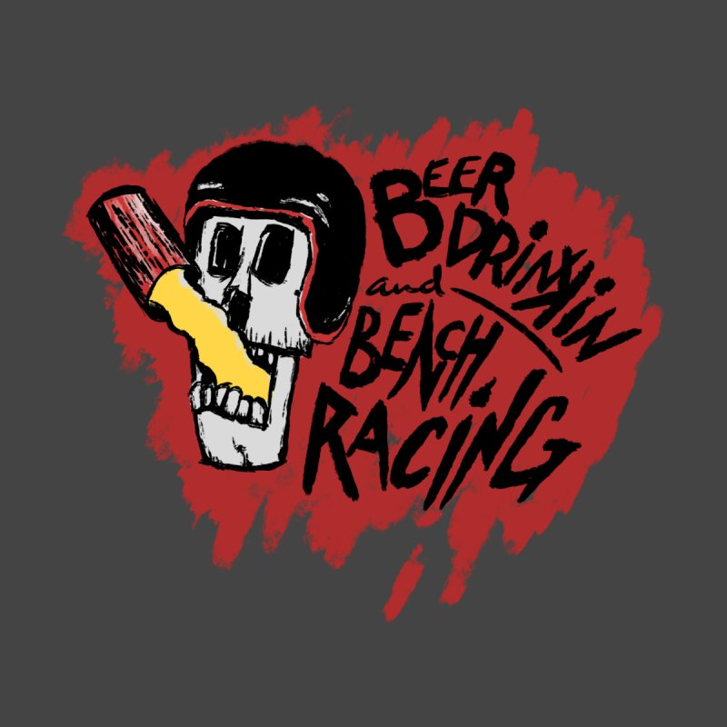 Beer Drinking and Bench Racing Men's Longsleeve T-Shirt by Full Pint Media Group's Shop