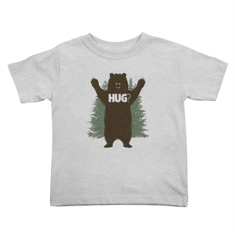 Bear Hug Kids Toddler T-Shirt by Fanboy30's Artist Shop