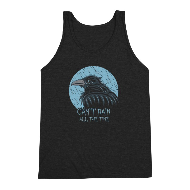Can't Rain All The Time Men's Triblend Tank by Fanboy30's Artist Shop