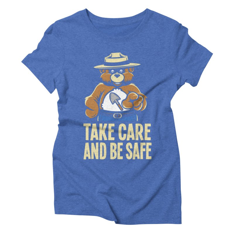 Take Care Women's Triblend T-Shirt by Fanboy30's Artist Shop