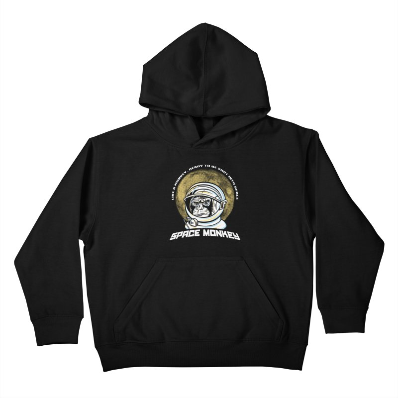 Space Monkey Kids Pullover Hoody by Fanboy30's Artist Shop