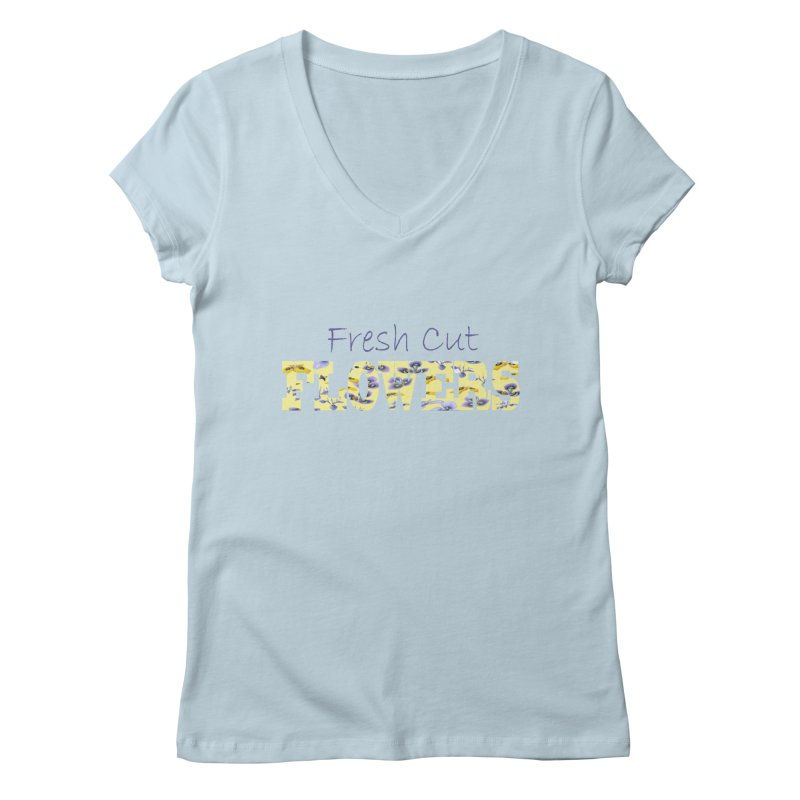 Fresh Cut Flowers Women's V-Neck by All Fashioned by Nature Artist Shop
