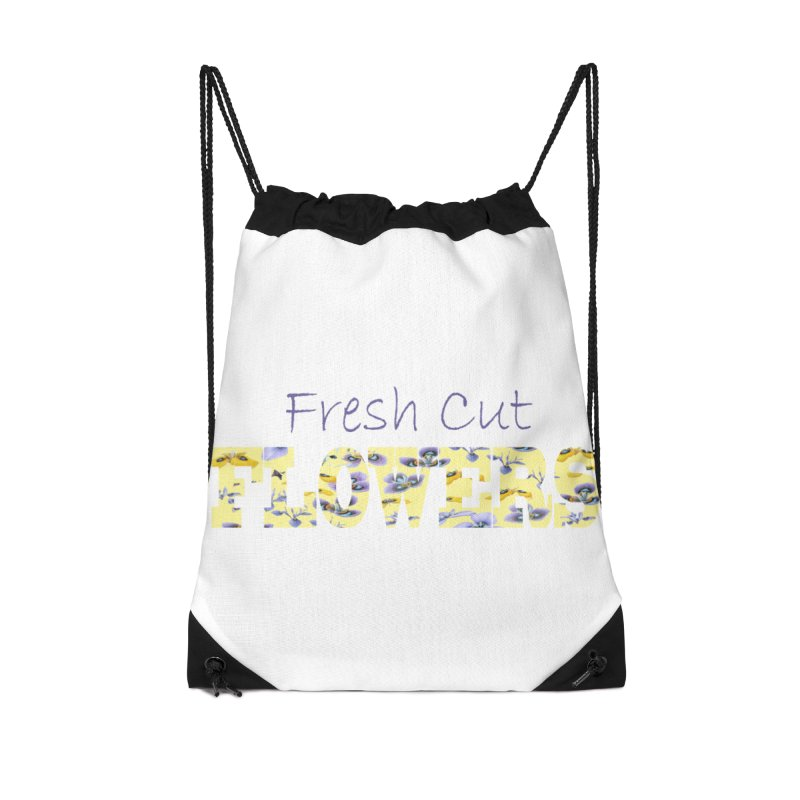 Fresh Cut Flowers Accessories Drawstring Bag Bag by FashionedbyNature's Artist Shop