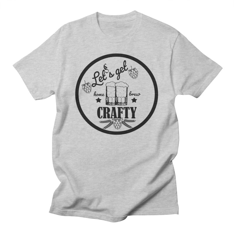 Let's Get Crafty Craft Beer Women's T-Shirt by All Fashioned by Nature Artist Shop