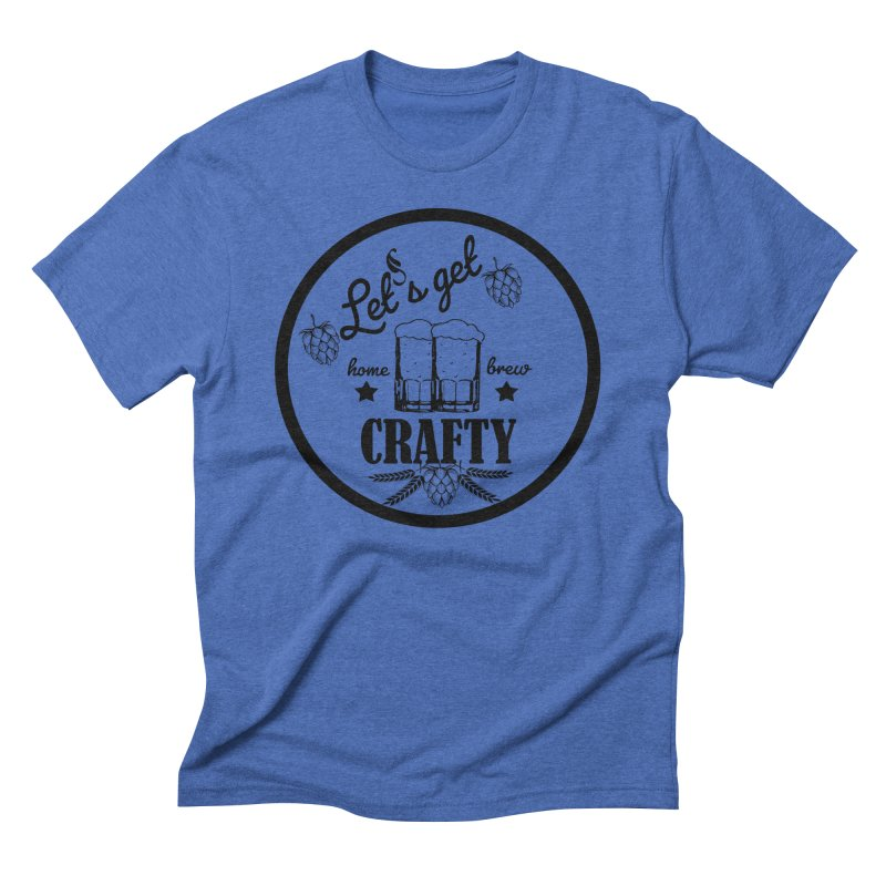 Let's Get Crafty Craft Beer Men's T-Shirt by All Fashioned by Nature Artist Shop