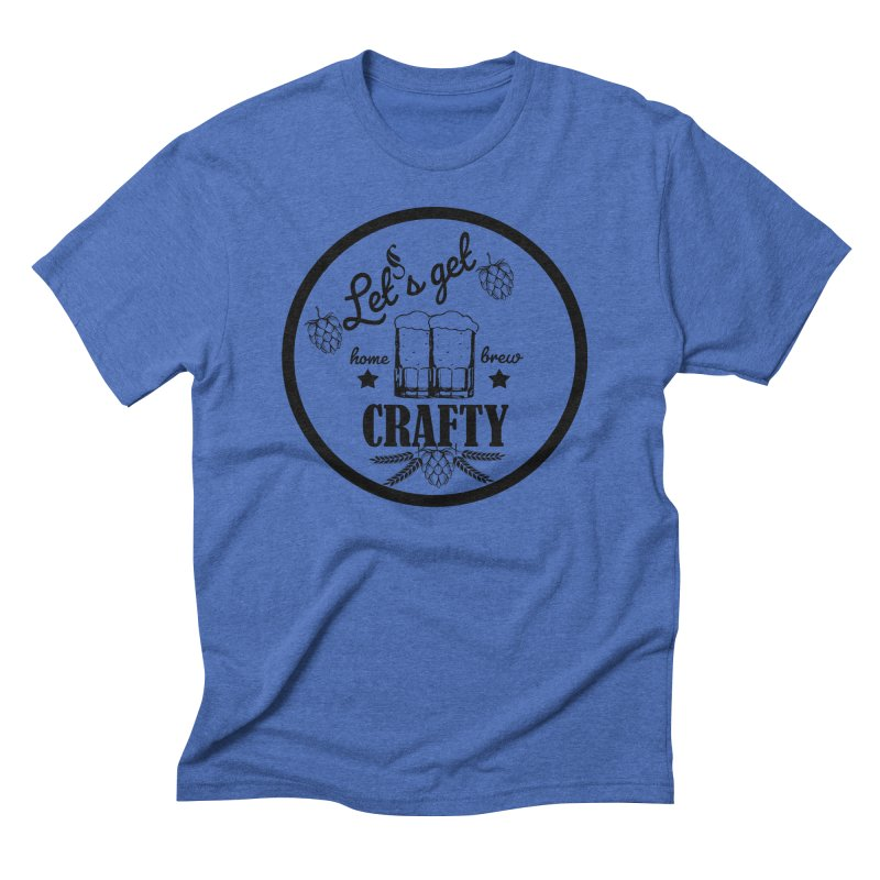 Let's Get Crafty Craft Beer Men's T-Shirt by FashionedbyNature's Artist Shop