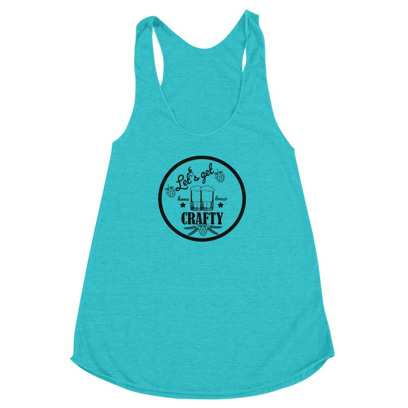 Let's Get Crafty Craft Beer Women's Racerback Triblend Tank by FashionedbyNature's Artist Shop