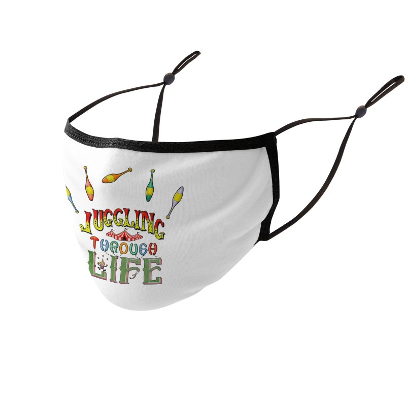 Juggling Through Life Accessories Face Mask by All Fashioned by Nature Artist Shop