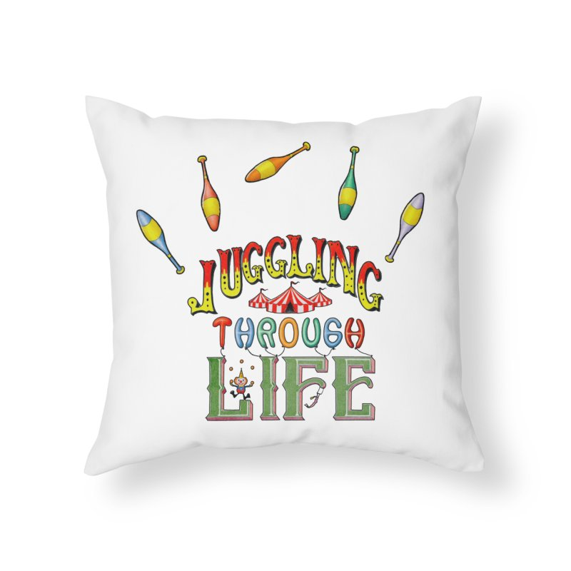 Juggling Through Life Home Throw Pillow by All Fashioned by Nature Artist Shop