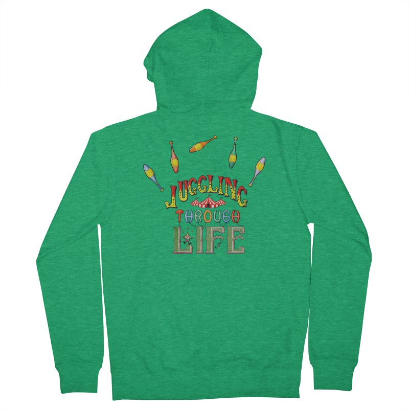 Juggling Through Life Women's Zip-Up Hoody by All Fashioned by Nature Artist Shop