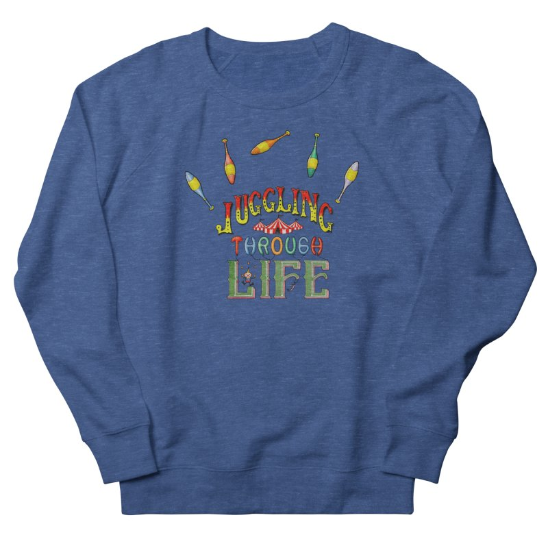 Juggling Through Life Men's Sweatshirt by All Fashioned by Nature Artist Shop