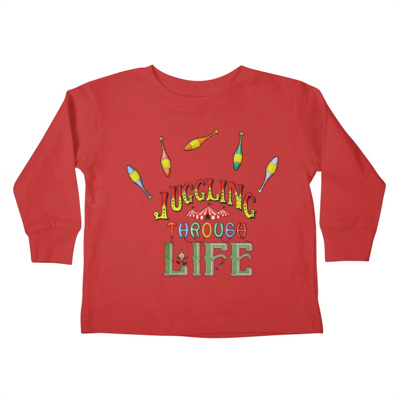 Juggling Through Life Kids Toddler Longsleeve T-Shirt by All Fashioned by Nature Artist Shop