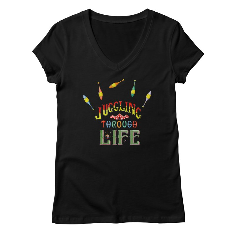 Juggling Through Life Women's V-Neck by All Fashioned by Nature Artist Shop