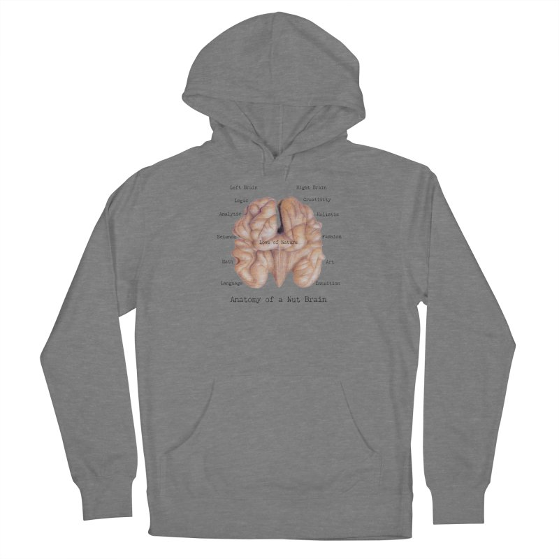 Anatomy of a Nut Brain Women's Pullover Hoody by All Fashioned by Nature Artist Shop