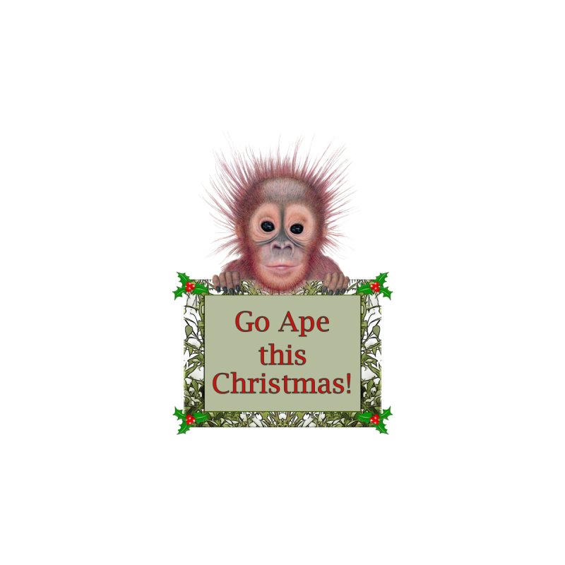 Go Ape this Christmas! Accessories Greeting Card by All Fashioned by Nature Artist Shop