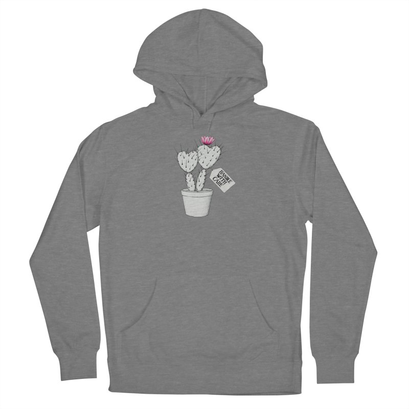 Handle With Care Women's Pullover Hoody by All Fashioned by Nature Artist Shop