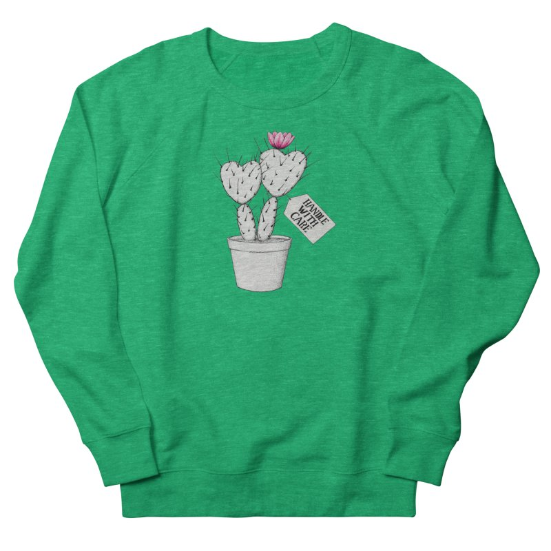 Handle With Care Women's Sweatshirt by All Fashioned by Nature Artist Shop