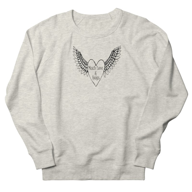 Much Love and Hugs Men's Sweatshirt by All Fashioned by Nature Artist Shop