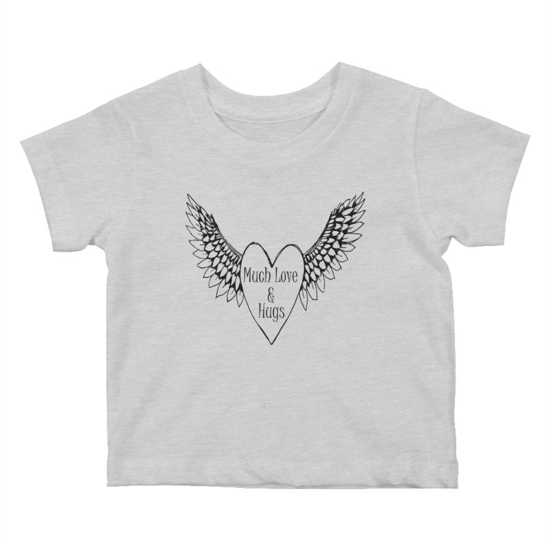 Much Love and Hugs Kids Baby T-Shirt by All Fashioned by Nature Artist Shop