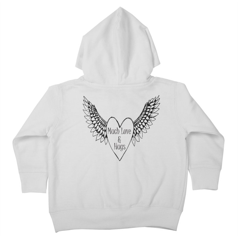 Much Love and Hugs Kids Toddler Zip-Up Hoody by All Fashioned by Nature Artist Shop